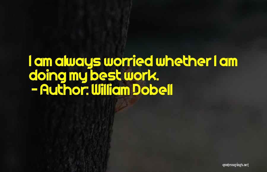 William Dobell Quotes 365905