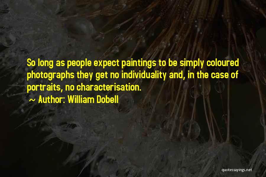 William Dobell Quotes 879711
