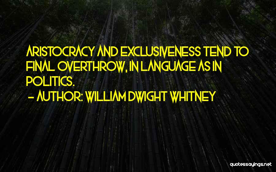 William Dwight Whitney Quotes 1239300