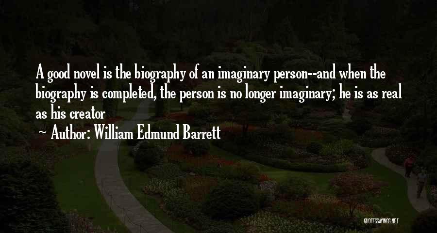 William Edmund Barrett Quotes 1585081