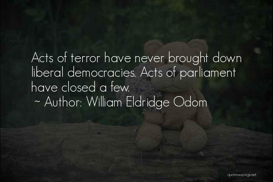 William Eldridge Odom Quotes 968991