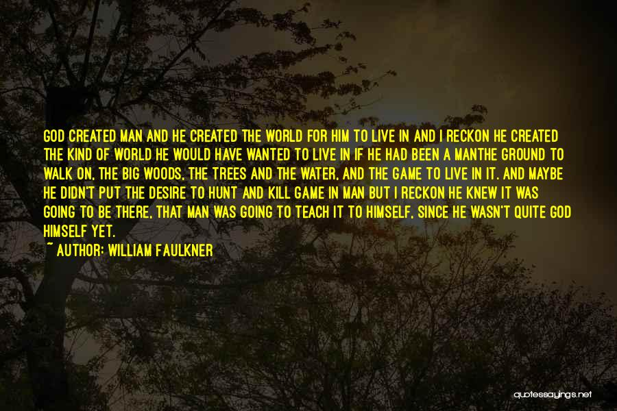 William Faulkner Quotes 1019411