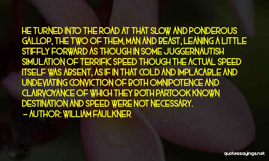 William Faulkner Quotes 1133075