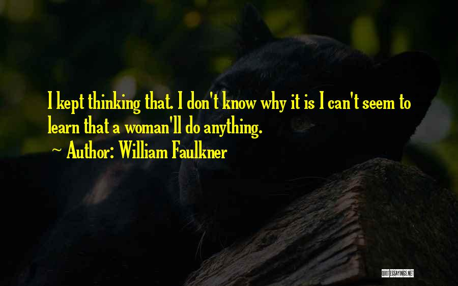 William Faulkner Quotes 1165485