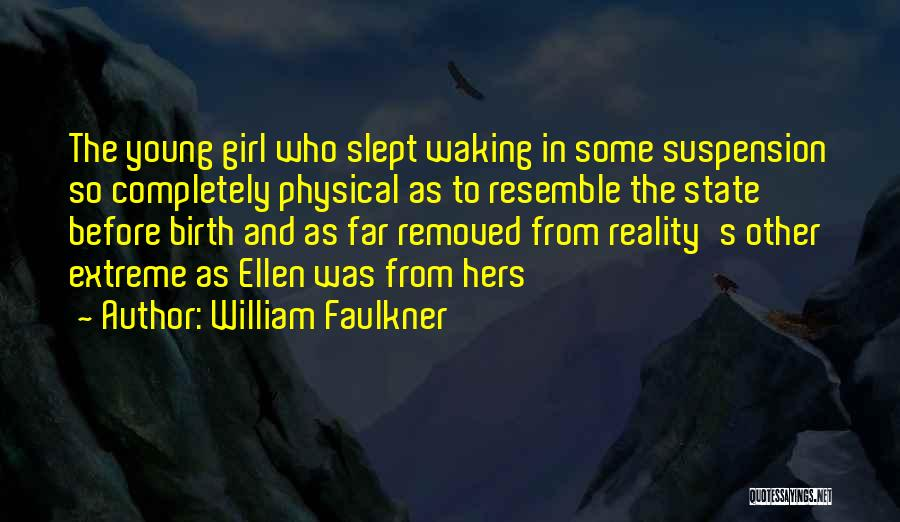 William Faulkner Quotes 1620603