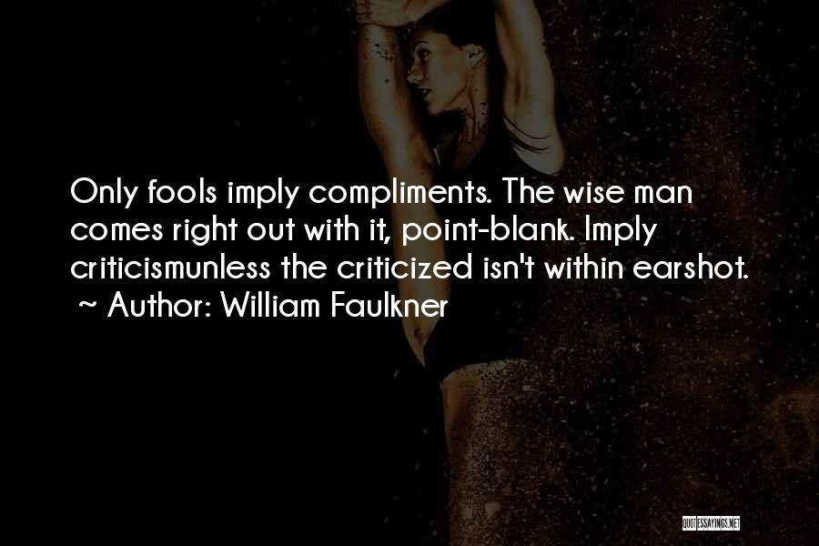 William Faulkner Quotes 173458