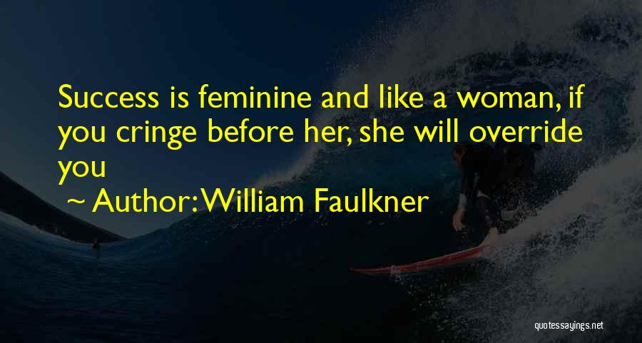 William Faulkner Quotes 1785991