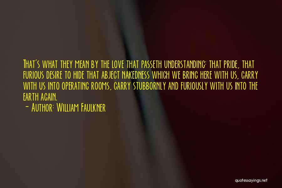 William Faulkner Quotes 194037