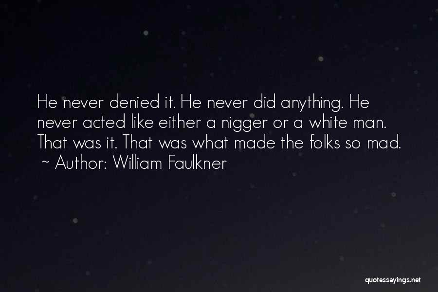William Faulkner Quotes 1982768