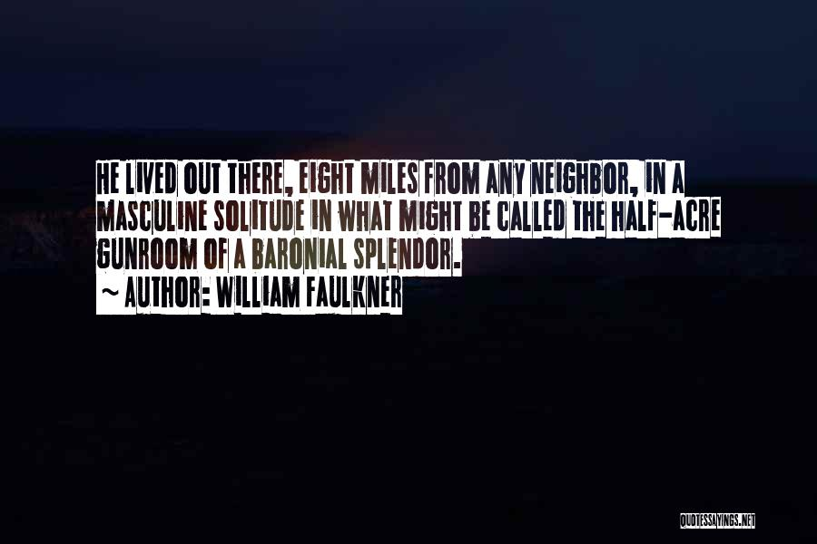 William Faulkner Quotes 2038048