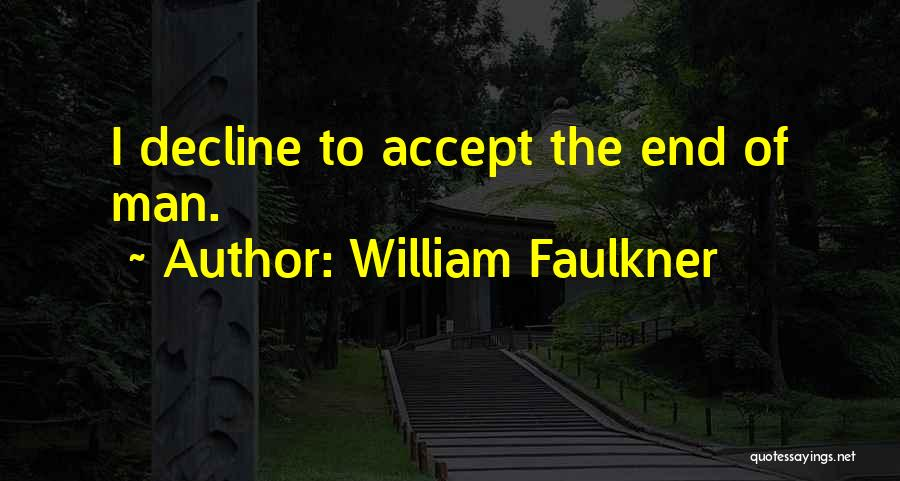 William Faulkner Quotes 2057125