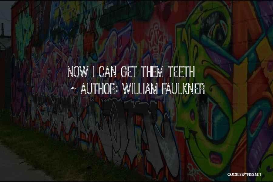 William Faulkner Quotes 249562