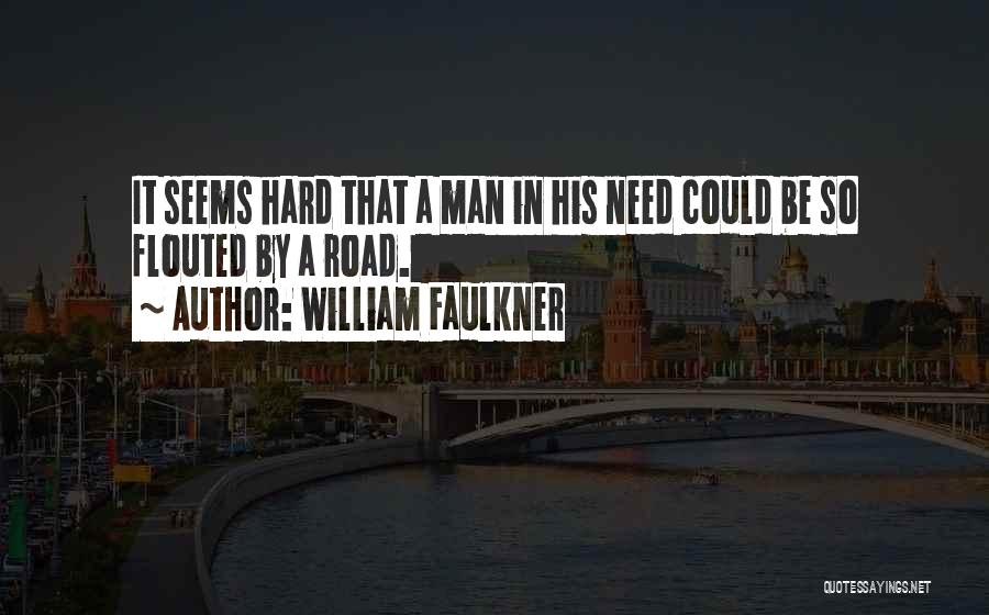 William Faulkner Quotes 354070