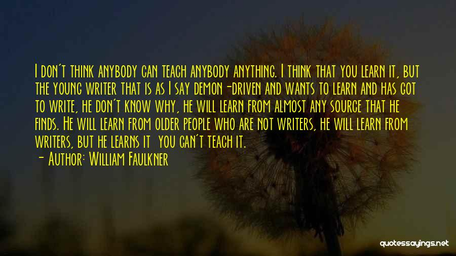 William Faulkner Quotes 463455