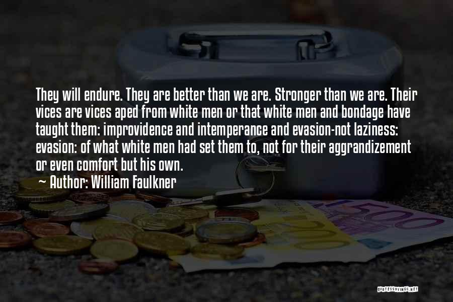 William Faulkner Quotes 516854