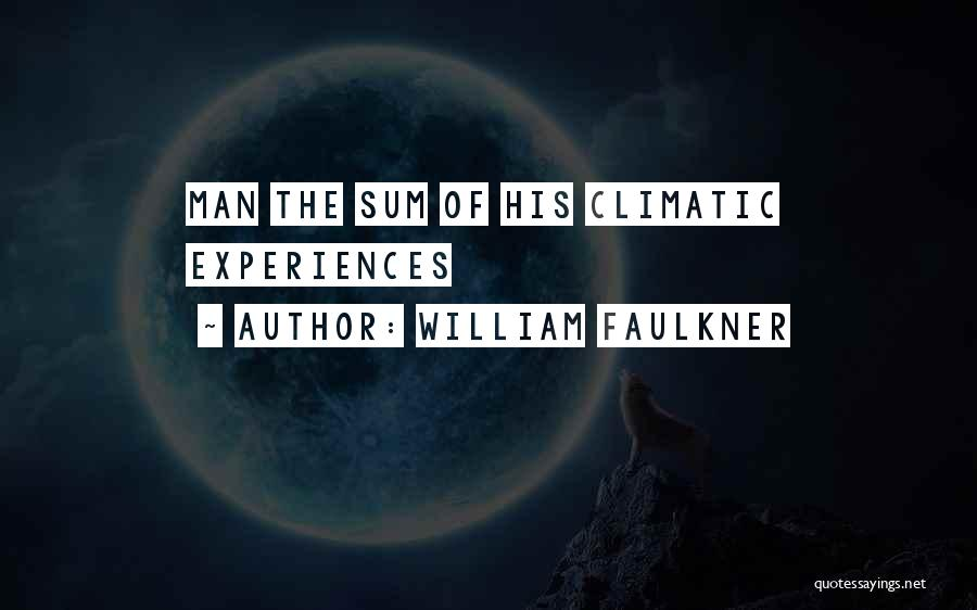 William Faulkner Quotes 579522