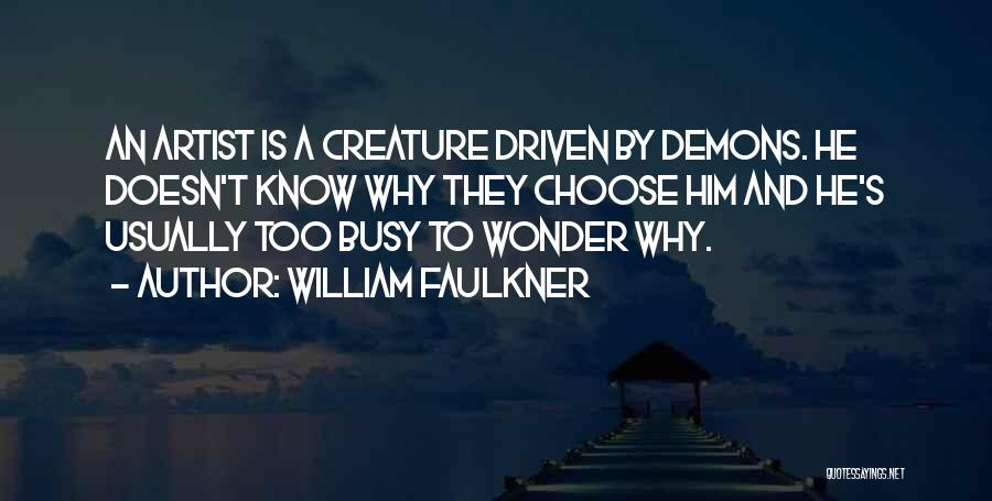 William Faulkner Quotes 733762