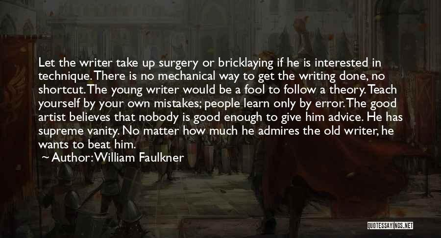 William Faulkner Quotes 872186