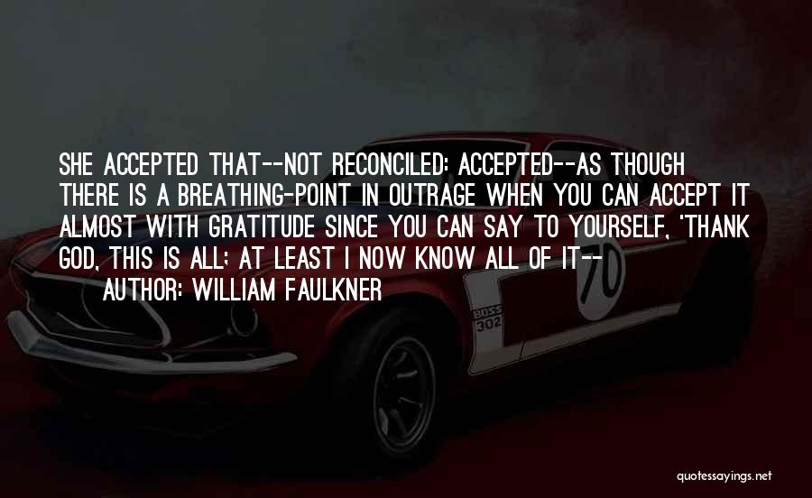 William Faulkner Quotes 887870