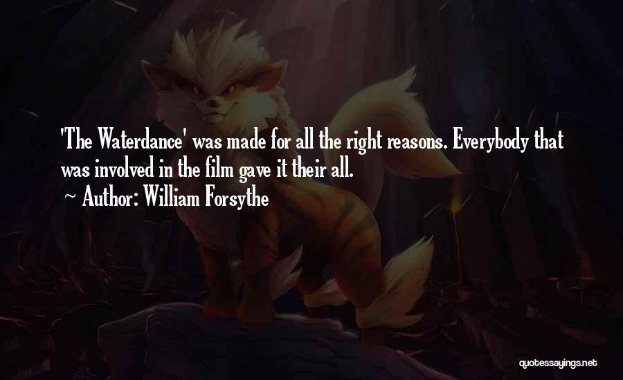 William Forsythe Quotes 1648656