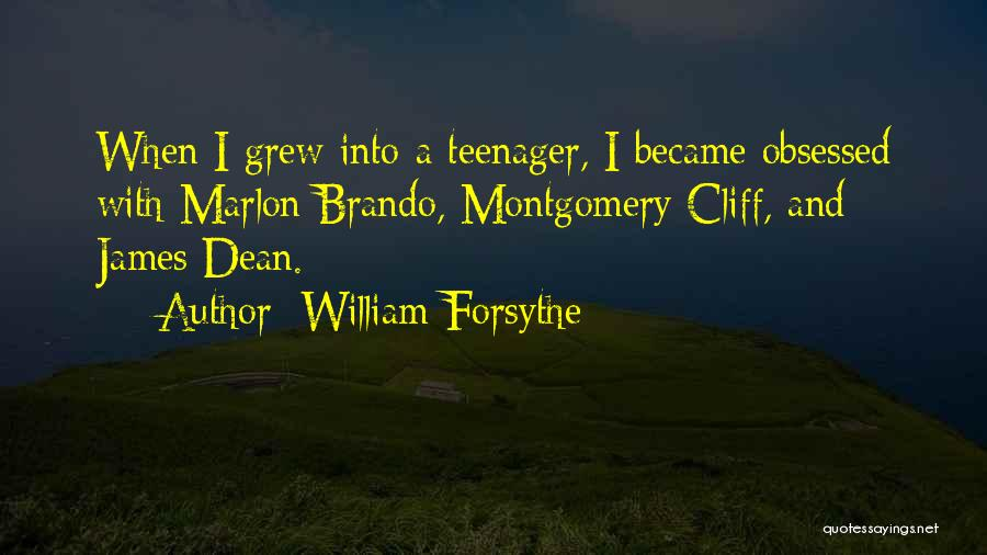 William Forsythe Quotes 1819997