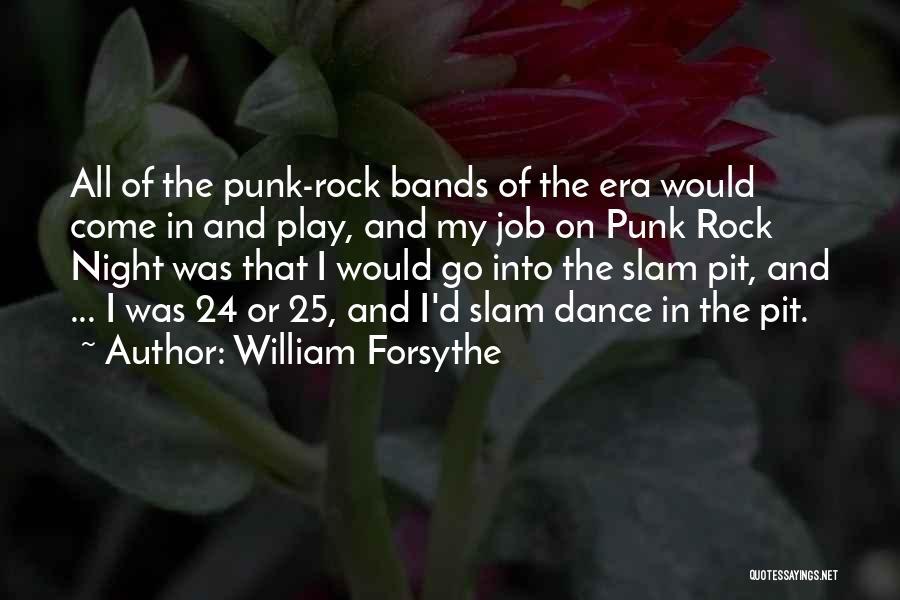 William Forsythe Quotes 1972542