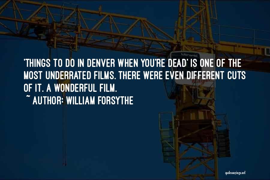 William Forsythe Quotes 2086196
