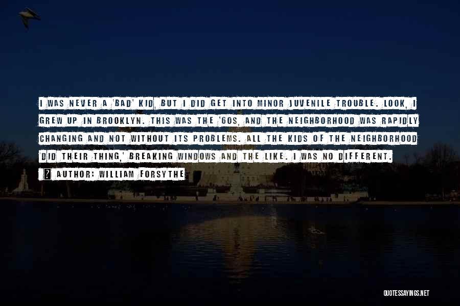 William Forsythe Quotes 92914