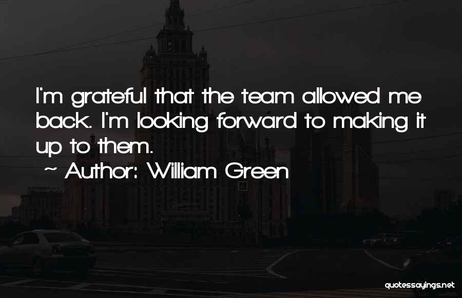William Green Quotes 157535