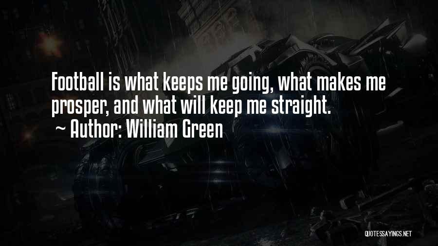 William Green Quotes 186235