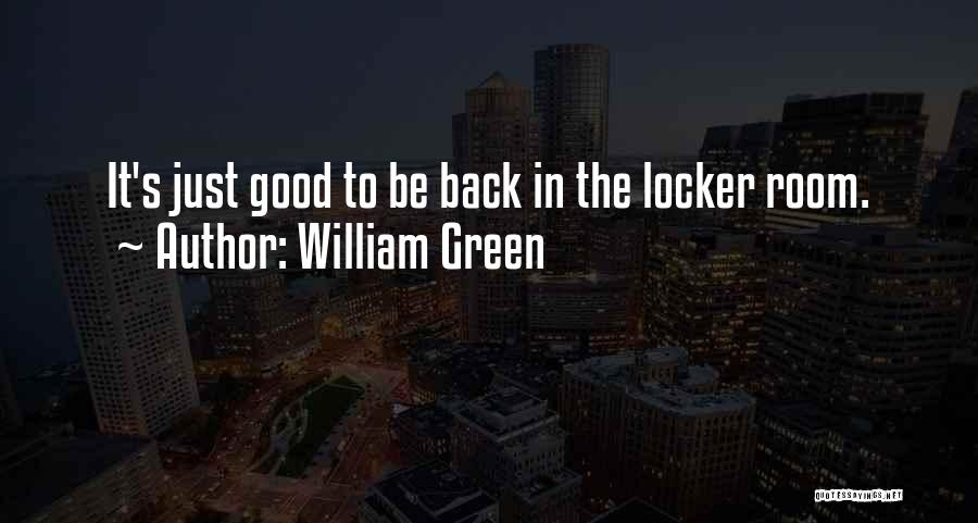 William Green Quotes 1882325