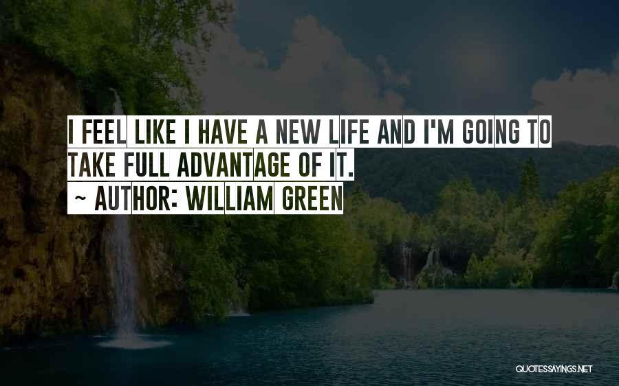 William Green Quotes 1926853
