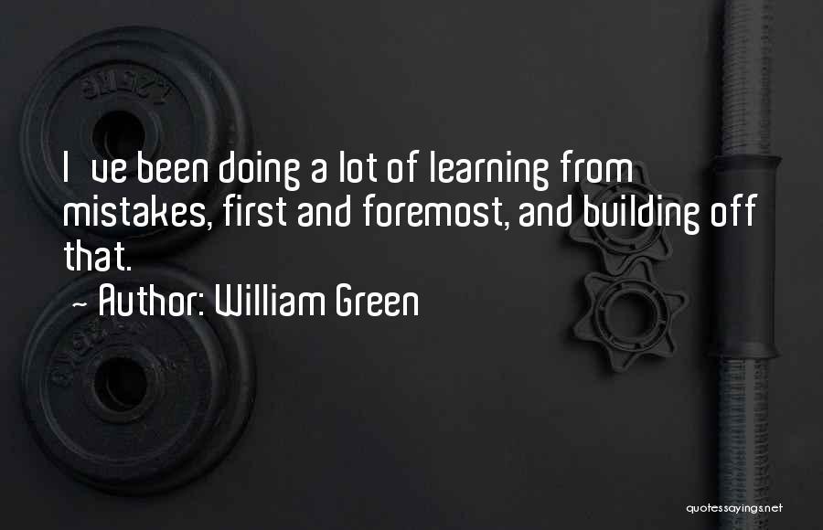 William Green Quotes 2026435