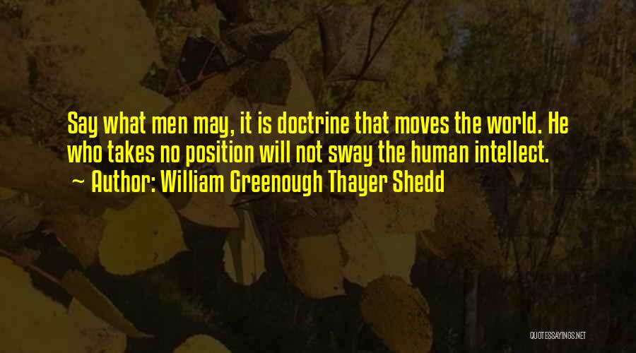 William Greenough Thayer Shedd Quotes 1886563