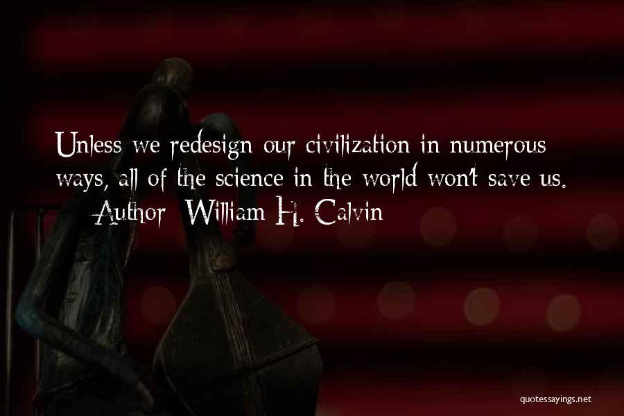 William H. Calvin Quotes 1511582