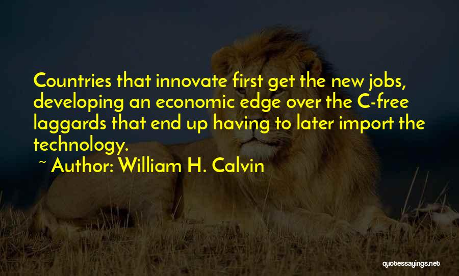 William H. Calvin Quotes 1548687