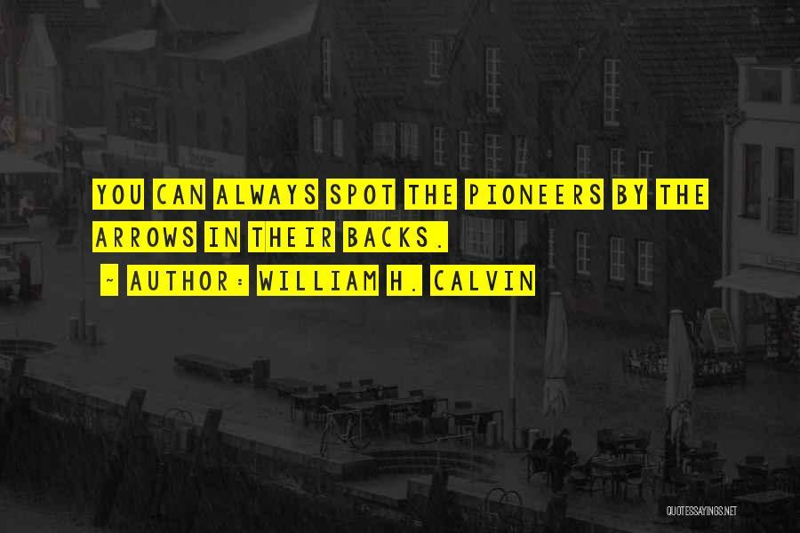 William H. Calvin Quotes 2266525