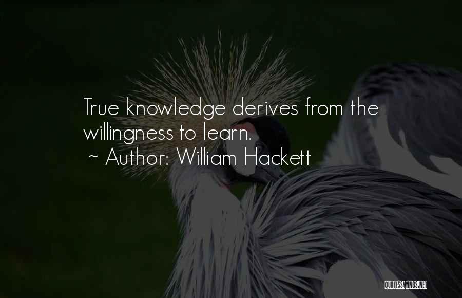 William Hackett Quotes 726111