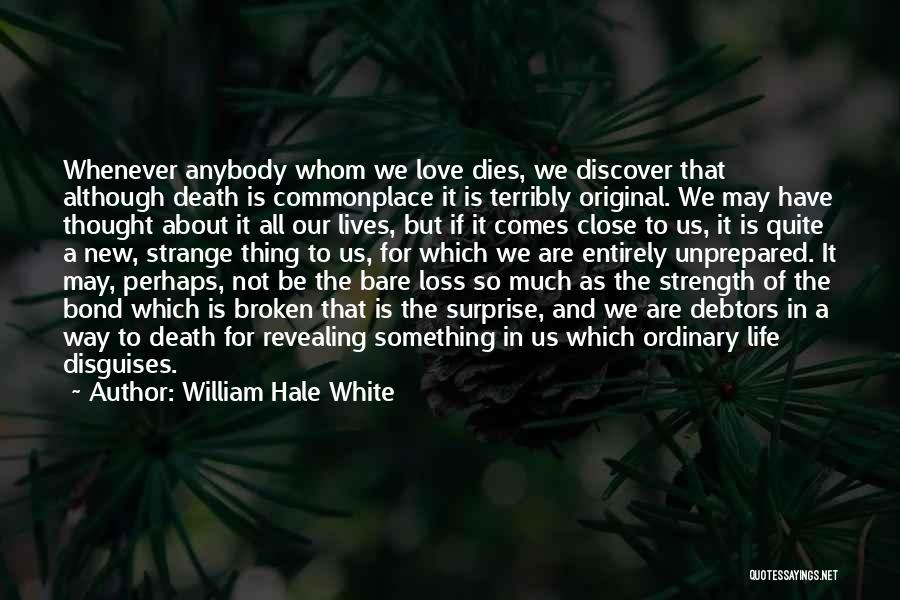 William Hale White Quotes 1595003