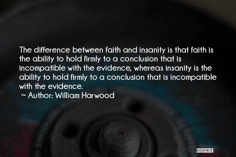 William Harwood Quotes 634864