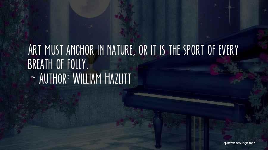 William Hazlitt Quotes 102635