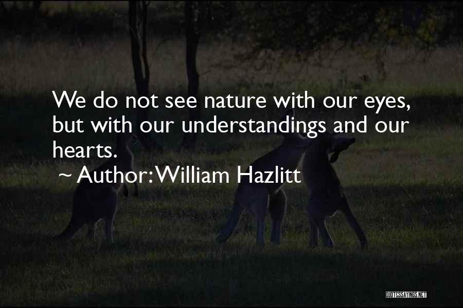 William Hazlitt Quotes 1041921