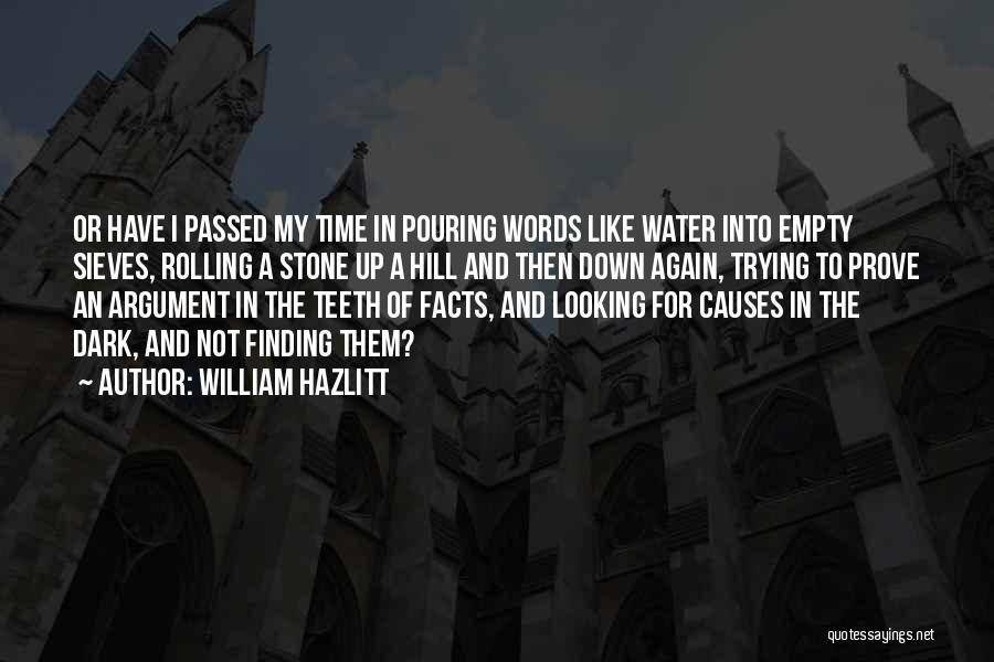 William Hazlitt Quotes 1073059