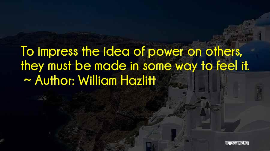 William Hazlitt Quotes 156762