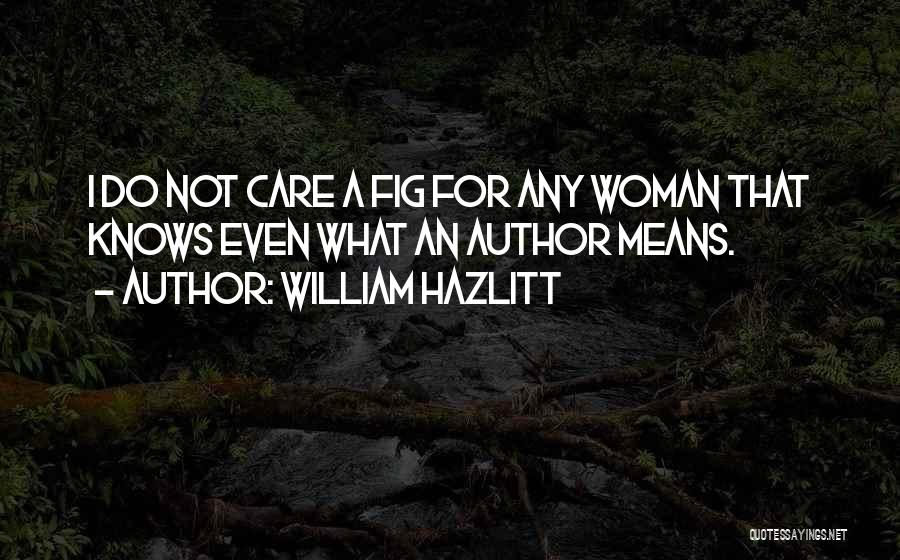 William Hazlitt Quotes 1842575