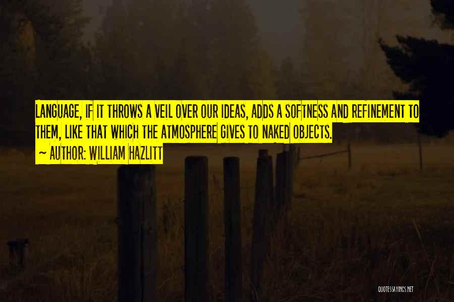William Hazlitt Quotes 275258