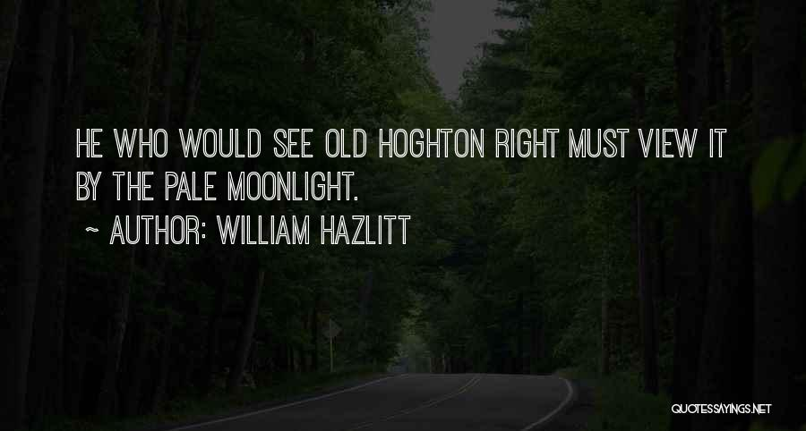 William Hazlitt Quotes 487301