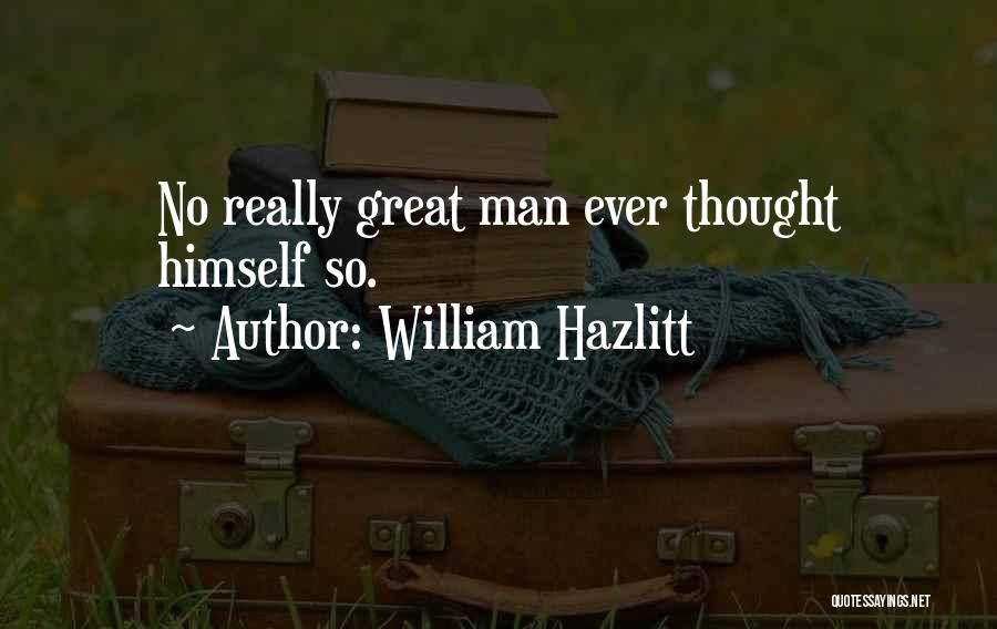 William Hazlitt Quotes 497787