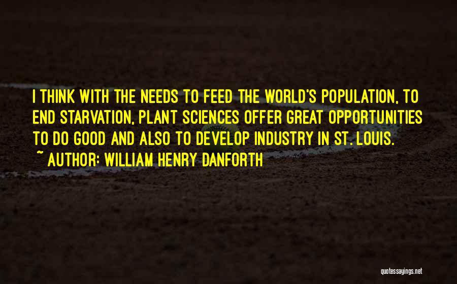 William Henry Danforth Quotes 1706915