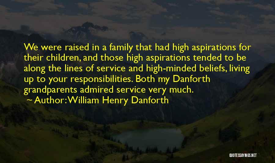 William Henry Danforth Quotes 1957835